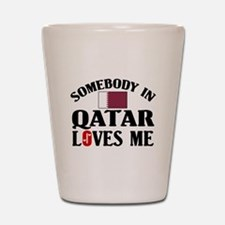 Somebody In Qatar Shot Glass