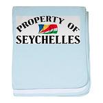 Property Of Seychelles baby blanket