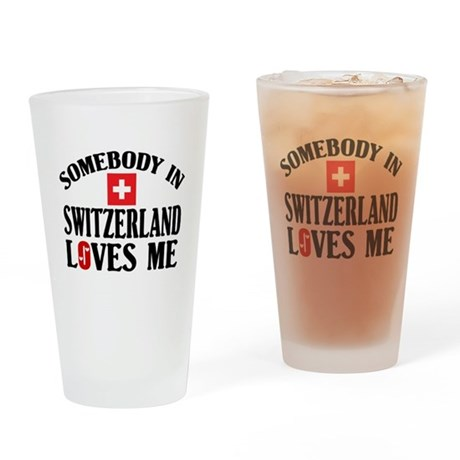 Somebody In Switzerland Pint Glass