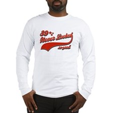 39 Never looked so good Long Sleeve T-Shirt