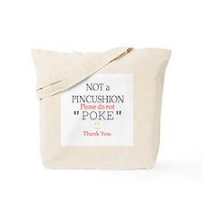 Not a Pincushion Tote Bag