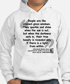 Kübler-Ross Light Quote Hoodie Sweatshirt
