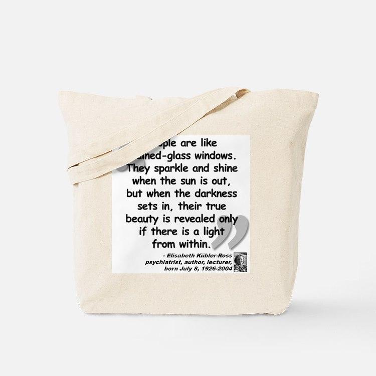 Kübler-Ross Light Quote Tote Bag