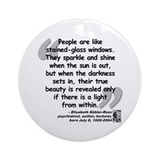 Kübler-Ross Light Quote Ornament (Round)