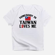 Somebody In Taiwan Infant T-Shirt
