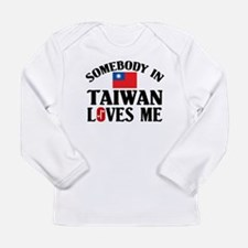 Somebody In Taiwan Long Sleeve Infant T-Shirt