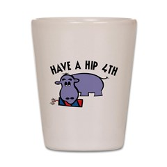Have A Hip 4th Shot Glass