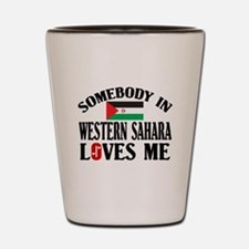 Somebody In Western Sahara Shot Glass