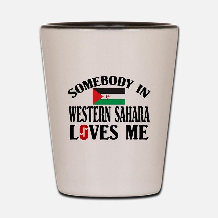 Somebody In Western Sahara Shot Glass