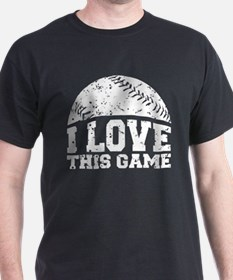 I Love This Game on black T-Shirt