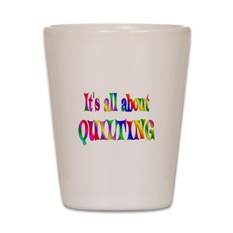 About Quilting Shot Glass