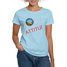 Love me, love my ATTITUDE T-Shirt