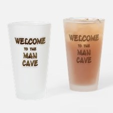 Welcome to the Man Cave Drinking Glass