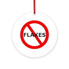 No Flakes Ornament (Round)