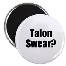 Talon Swear? Magnet