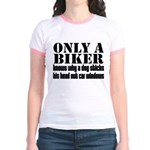 Only a Biker Jr. Ringer T-Shirt