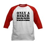 Only a Biker Kids Baseball Jersey