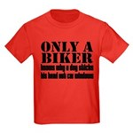 Only a Biker Kids Dark T-Shirt