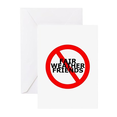 No Fair Weather Friends Greeting Cards (Pk of 20)