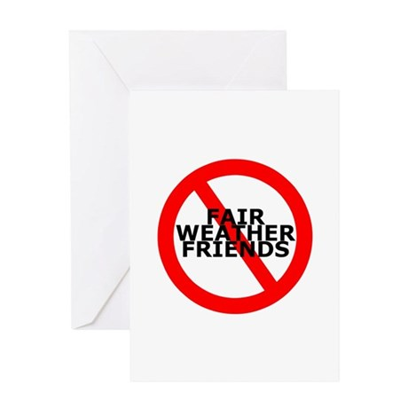 No Fair Weather Friends Greeting Card