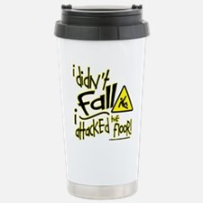 I didn't Fall!!! - Travel Mug