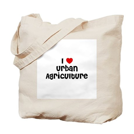 I * Urban Agriculture Tote Bag