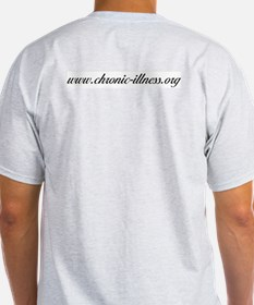 Chronic Illness Quote Ash Grey T-Shirt