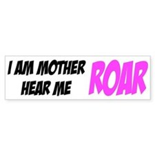 I Am Mother Bumper Bumper Sticker