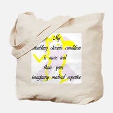 Chronic Condition Quote Tote Bag