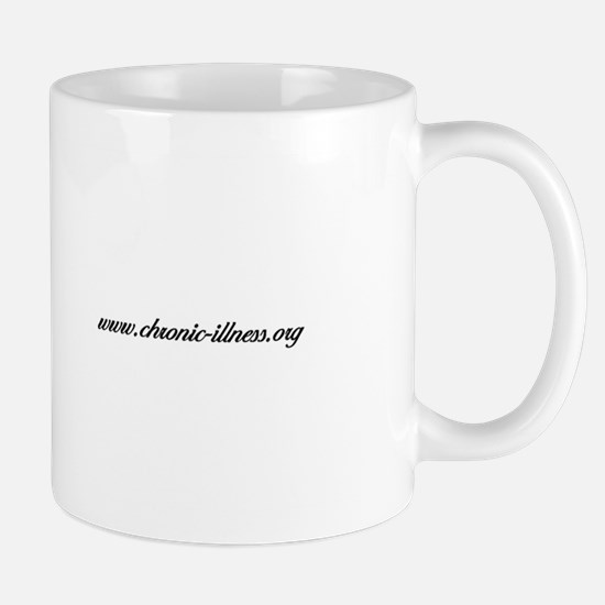 Chronic Condition Quote Mug
