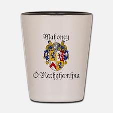 Mahoney In Irish & English Shot Glass