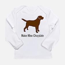 Make Mine Chocolate Lab Long Sleeve Infant T-Shirt
