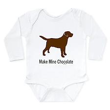 Make Mine Chocolate Lab Long Sleeve Infant Bodysui