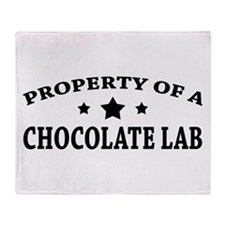 Property of Chocolate Lab Throw Blanket
