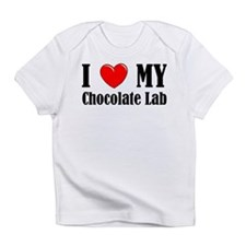 I Love My Chocolate Lab Infant T-Shirt