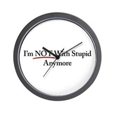 I'm NOT With Stupid Anymore Wall Clock