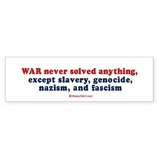 War never solved anything - Bumper Bumper Sticker
