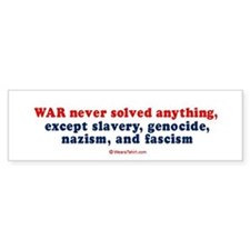 War never solved anything - Bumper Car Sticker
