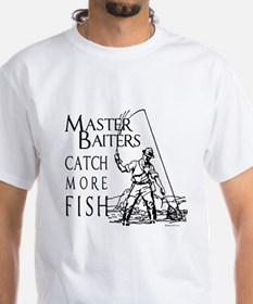 Master baiters catch more fish ~ Shirt