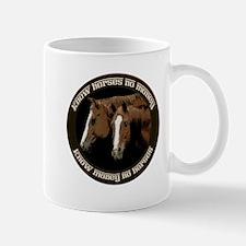 Know Horses No Money Mug