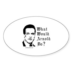 What would Arnold do? - Oval Decal