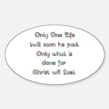 Only One Life Decal