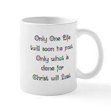 Only One Life Mug