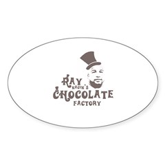 Ray Nagin's Chocolate Factory - Oval Decal