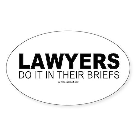 Lawyers do it in their briefs - Oval Sticker