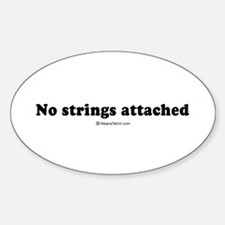 No strings attached - Oval Decal
