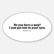 I just got lost in your eyes - Oval Decal