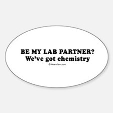 Be my lab partner? We've got chemistry - Decal