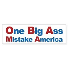 One Big Ass Mistake America Car Sticker