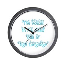 The voices in my head talk in Wall Clock